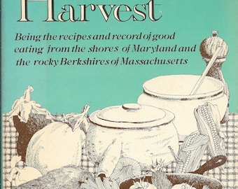 A Family Harvest by Jane Moss Snow 1976 1st Printing