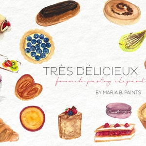 Watercolor Clip Art French Pastry-Personal Use- Instant Download- Sweets- Treat- Bakery- Patisserie- Tarte- creme brulee- eclair- macaron