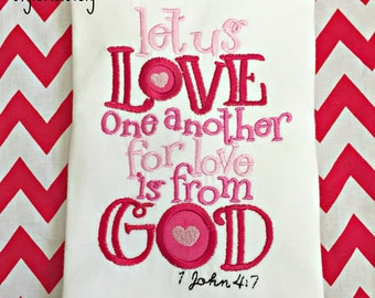 Let us Love one another for love is from God Baby Girl Valentines Day shirt