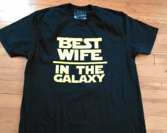 Best wife tee,t-shirt,star wars,black and yellow,cotton,mom,wifey,bae,special,cheater,her,Galaxy,gift ideas,retro,funny,cute