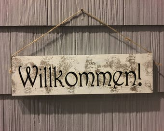Willkommen Sign Wooden Hand Finished