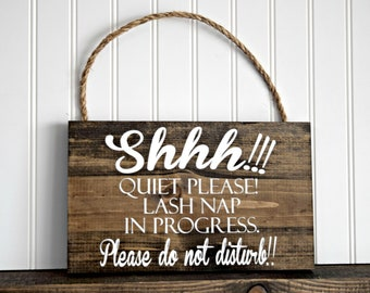Ready to Ship Shhh Quiet Please Lash Nap in Progress Wood Sign Spa Sign Treatment Sign Massage Sign Therapy SIgn