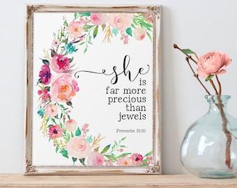 Proverbs Printable, She Is Far More Precious Than Jewels, Wall Art Bible Verse, Proverbs 31:10, Scripture Prints, Christian Art, Proverbs 31