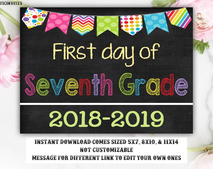 First Day of School Sign, First day of Seventh Grade Sign, 7th Grade, Seventh Grade, Chalkboard Sign, INSTANT Download, Girl, First Day Sign