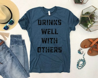 Drinks Well With Others Unisex Crewneck Shirt, Drinking Tee. Camping TShirt.