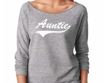 Aunt Gift Shirt Gift For Auntie French Terry Raglan 3/4 Sleeve Tee Shirt Aunt Top Shirt