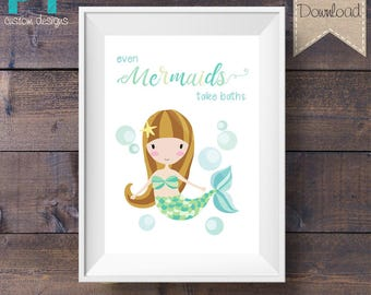 INSTANT DOWNLOAD - Bathroom Print - Even Mermaids Take Baths - Green - Printable Digital File