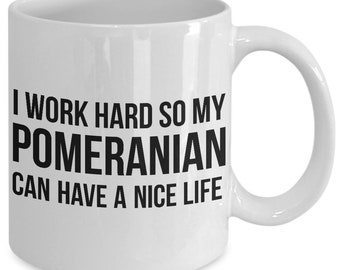 Pomeranian mug- funny coffee cup for dog mom dad men women