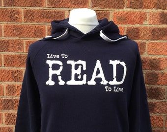 Blue readers hoodie, Gift for reader, Book lovers hoodie, Live to read blue hoodie, Constant Reader, Bookworms hoodie, Bookish clothing
