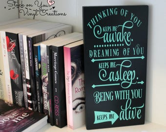 Hanging wood sign with vinyl saying, home decor, wall decor, bookshelf decor, book lover, romance, thinking of you sign