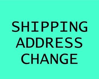 Shipping address change cost
