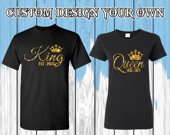King Queen T Shirt Customize Your Year King Queen Shirt King Queen Tees Couple T Shirt Couple Shirt Couple Tees Gift For Couple
