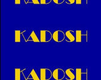 KADOSH, KADOSH, KADOSH DigitalArt Print for Instant Download, 8 x 10