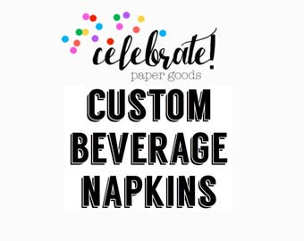 CUSTOM 5x5 Beverage Napkins - set of 50