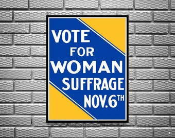 """Reprint of the poster """"Vote For Woman Suffrage"""