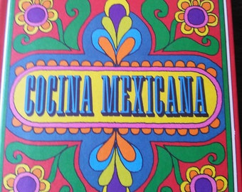 Cocina Mexicana by June Dutton 1969