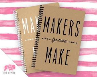 Spiral Notebook | Spiral Journal Planner | Journal | 100% Recycled | Makers Gonna Make | BB014