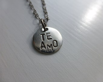 relationship necklace Te Amo, I love you in Spanish, hand stamped Spain boyfriend girlfriend, anniversary gift, for her, for him, wonderkath