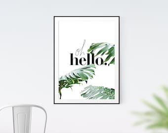 Oh Hello Poster - Printable Wall Art, Typographic Art, Instant Download, Digital Download, Wall Decor, Minimalist Art, Home Decor