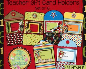 Printable Teacher/School Themed Gift Card Holders-Set of 6