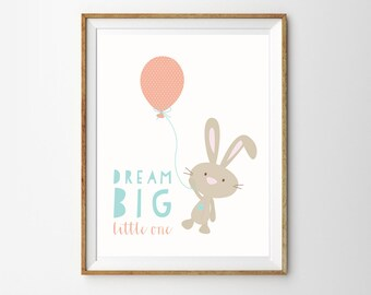 Dream Big Bunny Print for a Baby Girl or Boy's Nursery - Bunny Nursery - Cute Bunny Print - Instant Download Wall Art - Print at Home