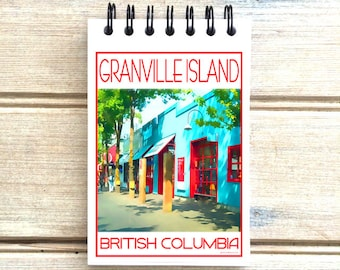 Granville Island Vancouver B.C. - Love This Place - Cityscape Notebook - Notepad Custom Gift Journal The Jitterbug Shop Canada
