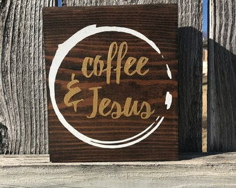 Coffee & Jesus Hand-painted. Stained block Sign.