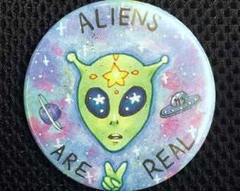 Aliens Are Real Pin