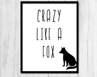 Fox Art Print Printable Art Dorm Decor Funny Quote Apartment Decor Wall Art Fun Prints Wall Art For Teens Digital Downloads Fox Quote