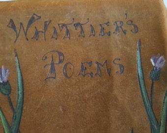 Antique leather bound Poetical Works of John Greenleaf Whittier, Hurst &Co. New York 1906 C2