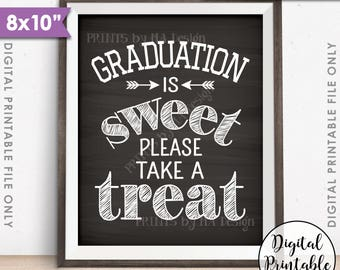 """Graduation Party Decoration, Graduation is Sweet Please Take a Treat, Graduation Sign, 8x10"""" Chalkboard Style Printable Instant Download"""