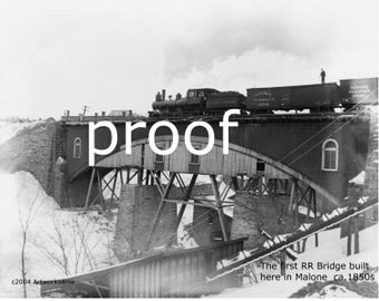 First Wooden R.R. Bridge  In Malone NY ca. 1850s, 2 digital photos/print  many copies
