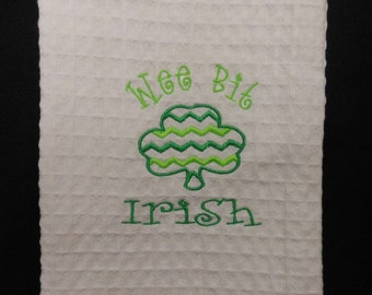 Wee Bit Irish Towel