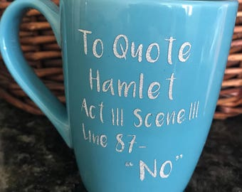 Custom Hamlet Coffee Mug