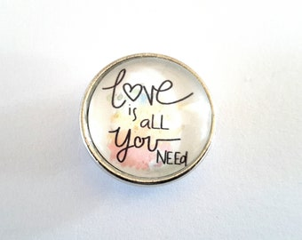 glass cabochon 18mm snap button love is all you need