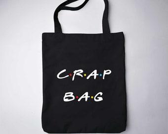Crap Bag Tumblr Bag Personalized Gift Shoulder Bag Tote Bag Fabric Bag Canvas Tote Bag Gift Idea Pouch Beach Bag Friends tv show GO7247