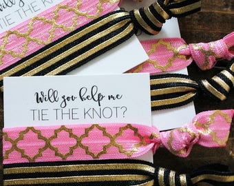 Bridesmaid Hair Ties | Bridesmaid Gift | Will You Help Me Tie The Knot | Hot Pink, Black, Moroccan,| Wedding Favor | Bridal Shower Favor