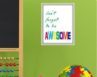 Be awesome, diy wall art for kids, inspire, encourage. Printable digital file.
