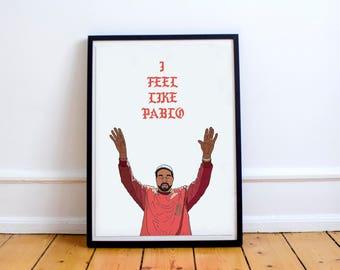 Kanye West printable poster, Kanye poster, Kanye print, hiphop art, Kanye west, Yeezus wall art, I feel like Pablo