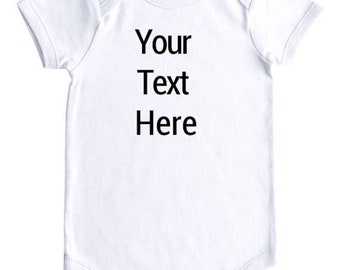 Custom Onesie or Tee, Design Your Own Onesie or Tee