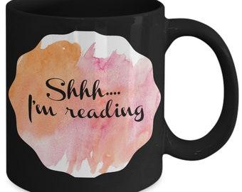 Shhhh... i'm reading mug - book lovers - nerds