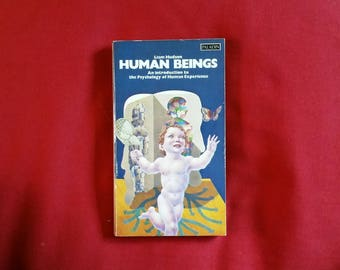 Liam Hudson - Human Beings: An Introduction to the Psychology of Human Experience (Paladin 1978)