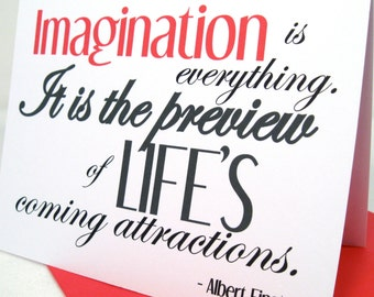 Imagination is Everything Card, Inspiring Greeting, Albert Einstein Quote, Life's Coming Attractions, Motivational Card, AEI101
