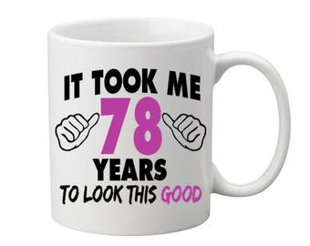 78 Years Old Birthday Mug Happy Birthday Gift Birthday Coffee Mug Coffee Cup Born in 1939 Personalized Mug ALL AGES AVAILABLE