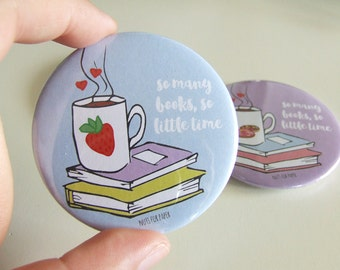 So many books so little time Button - Blue - 57mm Large Pin - Illustration  - Book Addict - Pinback Button