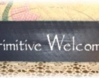 Primitive Welcome Back Wood Sign
