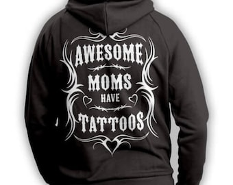 Awesome Moms Have Tattoos Hoodie