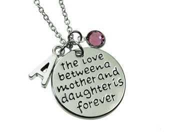 The Love between a Mother and Daughter is Forever Necklace - Customized Initial and Birthstone