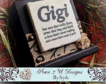 Gigi Sign , Gigi Gift,Mother's day Gift,Grandparent's Day, Wood and Stone,Personalize , Mimi Meme Nana Nanny Nonna Etc ,