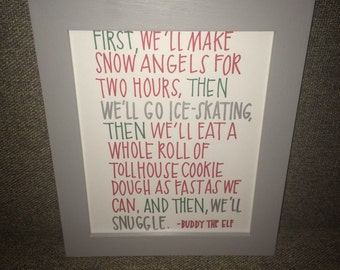 Elf quote snow angels, cookie dough & snuggle hand lettered print